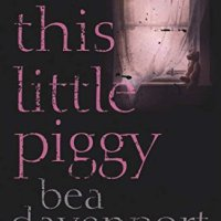 #ThrowbackThursday - This Little Piggy by Bea Davenport - 4*s @BeaDavenport1