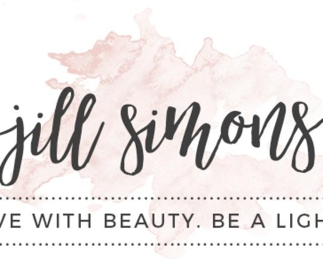Jill Simons Live With Beauty Be A Light