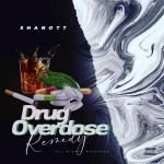 """#NEWS: SHANOTT finally unveils Tracklist for """"DRUG OVERDOSE"""" Album."""