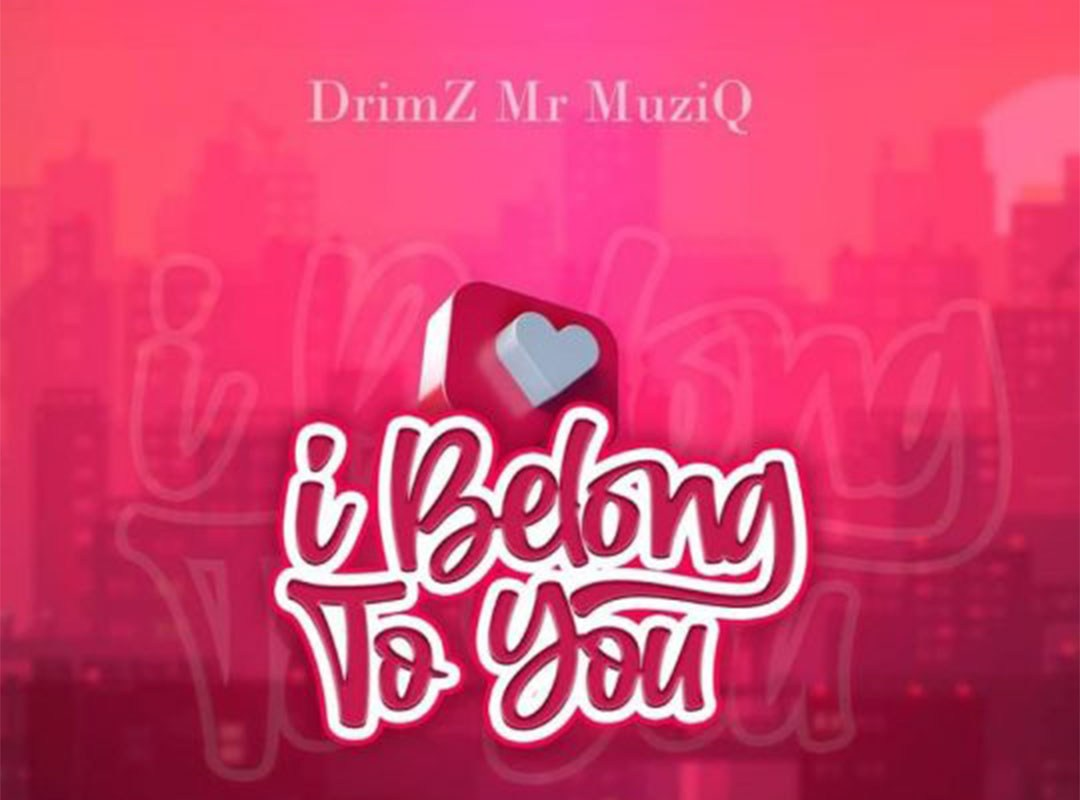 Drimz I Belong To You Prod Byron Kekero Mp3 Image