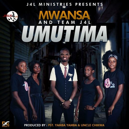 Mwansa & Team J4L-Umutima.