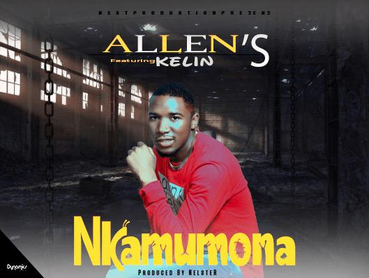 Allen's Ft Kelin-Nkamumona (Prod. Nelstar)