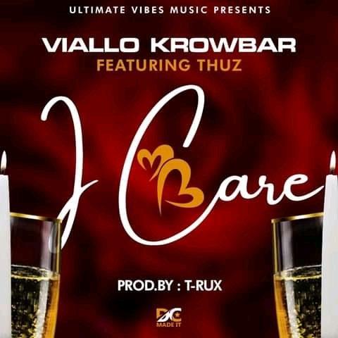Viallo Krowbar Ft Thuz-I Care (Prod. T-Rux)