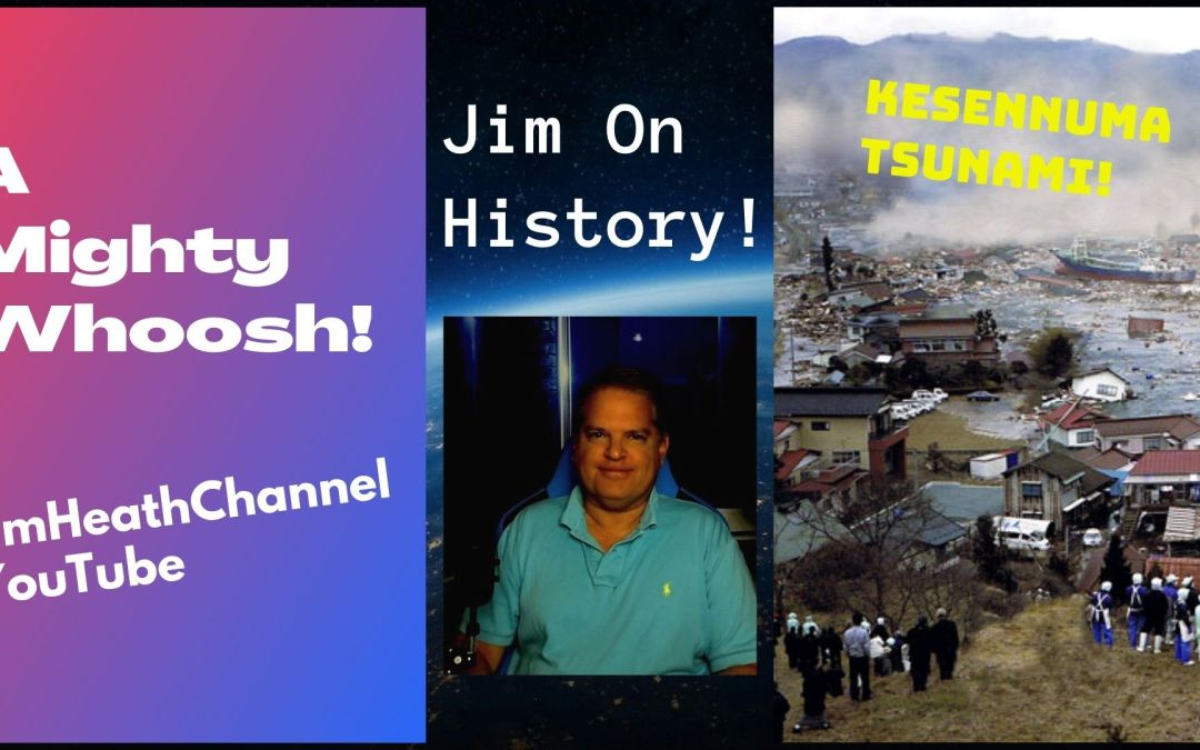 WATCH: Unbelievable TSUNAMI In Japan – Jim On History
