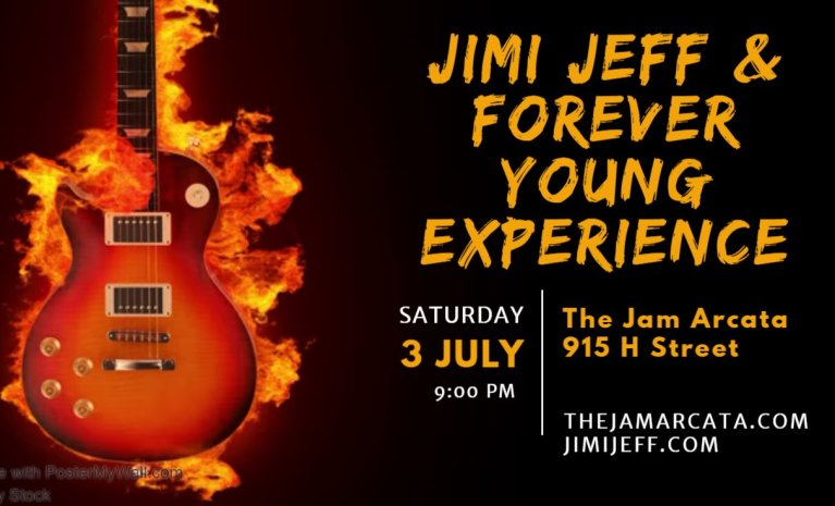 Jimi Jeff & The Forever Young Experience @ The Jam – Arcata, CA July 3, 2021