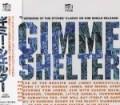 Gimme shelter Japan