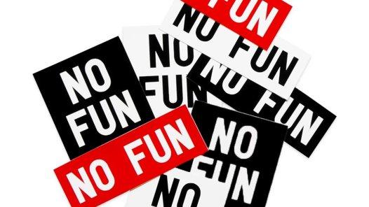 No Fun