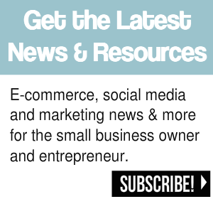 Get the latest news, information and resources for small business owners and entrepreneurs ... social media, e-commerce, marketing and more!