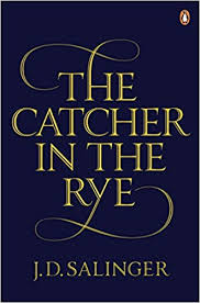 The Catcher in the Rye by J.D.Salinger: Book Review