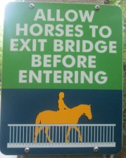 Allow_horses_to_exit_bridge_before_entering_sign_American_Tobacco_RT_2015_07_05-6