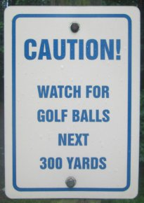 Caution_watch_for_gold_balls_next_300_yards_American_Tobacco_RT_2015_07_05-6