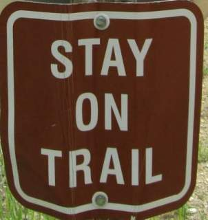 Stay-on-trail-sign-Mickelson-Trail-SD-5-28-to-6-1-2016