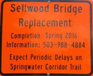 Bridge-replacement-sign-Springwater-Corridor-Portland-OR-4-25-2016