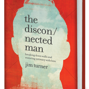 Personalized, Autographed Copy of The Disconnected Man: Breaking Down Walls and Restoring Intimacy With Him