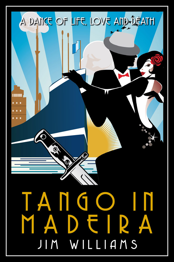 Jim Williams Books - Tango in Madeira Cover