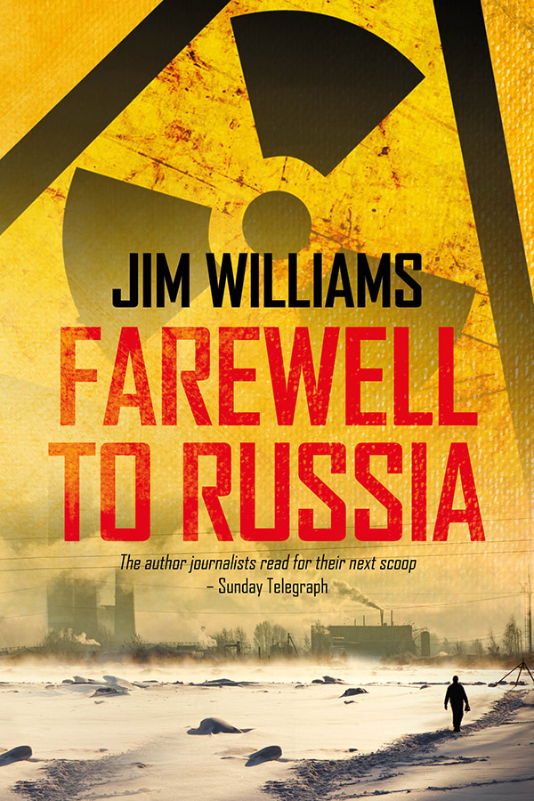 Jim Williams Books - Fairwell to Russia Cover