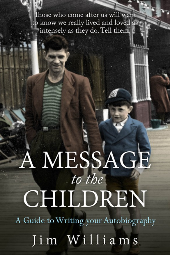 A message to the children – A guide to writing your Autobiography book cover
