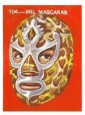 La estampita difícil... Mil Máscaras. Recuerdos de albúm de estampas. Archivo: José Felipe Lara.