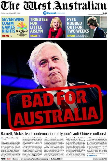 นสพ. The West Australian เป็นสื่อมวลชนหนึ่งที่ไม่เห็นด้วยต่อการต่อต้านจีนของนาย Clive Palmer