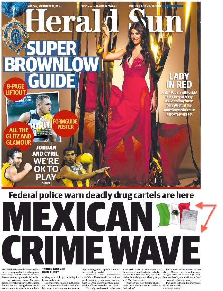 นสพ. Herald Sun ฉบับ 22 ก.ย. 2012 เสนอข่าวแก๊งอาชญากรเม็กซิโกได้ขยายอิทธิพลเข้ามาในออสเตรเลีย