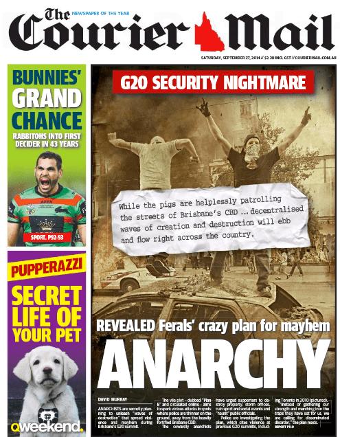 นสพ. the Courier Mail ฉบับ 27 ก.ย. 2557พาดหัวข่าวกลุ่มต่อต้านการประชุม G20 วางแผนก่อความไม่สงบในช่วงผู้นำโลกเข้าร่วมประชุม