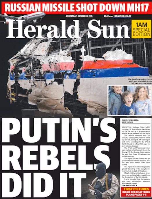 นสพ. Herald Sun ฉบับ 14 ต.ค. 2015 พาดหัวกองโจรแบ่งแยกดินแดนที่ปธ. Vladimir Putin สนับสนุนใช้ขีปนาวุธ Buk ของรัสเซียยิงเครื่อง MH17ตก