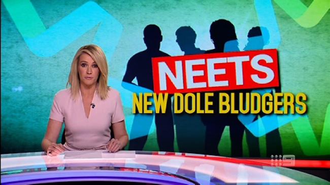 Leila McKinnon ผู้ประกาศข่าว A Current Affair ทางทีวี 9 กล่าวในวันที่ 15 ก.ย. 2016 ว่า dole bludgers สายพันธุ์ใหม่ที่รู้จักในนาม the NEET คือผู้ที่อยู่ในวัย 15 ถึง 29 ปีที่ไม่ทำงาน, ไม่เรียนและไม่ฝึกอบรม : ภาพจากทีวี 9