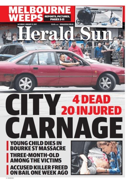 นสพ. Herald Sun ฉบับ 21 ม.ค. 2016 เสนอเหตุการณ์ชายวัย 26 ปีขับรถพุ่งชนคนเดินเท้าในใจกลางนครเมลเบิร์น มีผู้เสียชีวิต 4 และบาดเจ็บ 20 คน