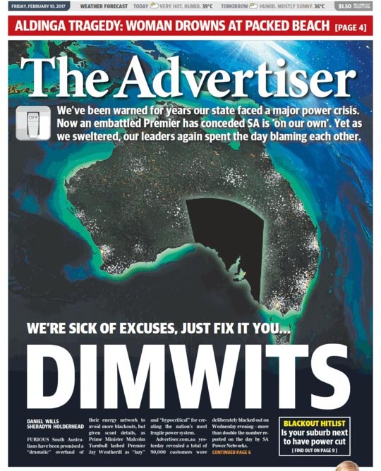 นสพ. The Advertiser ฉบับ 10 ก.พ. 2017 เสนอข่าวไฟฟ้าดับทั่วรัฐเซาท์ออสเตรเลีย ด้านบนสุดจะเห็นตัวหนังสือเล็ก ๆ บอกว่าวันนี้มีอุณหภูมิ 39 องศาและพรุ่งนี้ 36 องศา