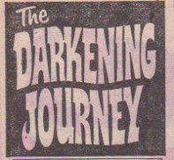 """The Darkening Journey"" logo, which contrasts white on black background."