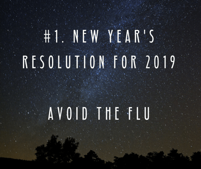 new year's resolution for 2019avoid the flu