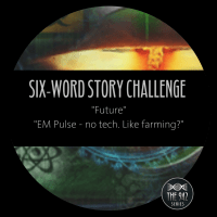 "Six-Word Story Challenge - ""Future"""