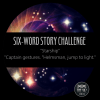 "Six-Word Story Challenge - ""Starship"""