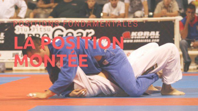 position montée jiu jitsu brésilien