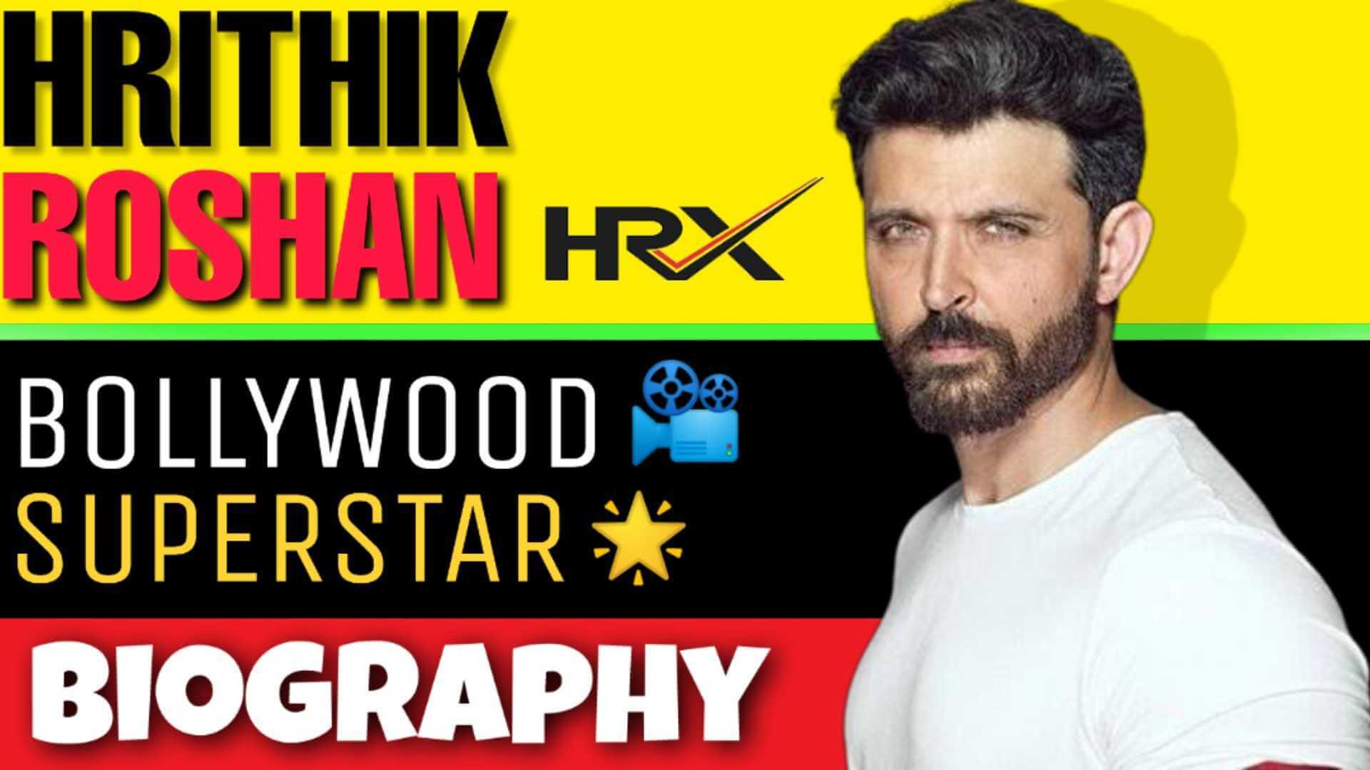Hrithik Roshan Biography in Hindi | ऋतिक रोशन की जीवनी