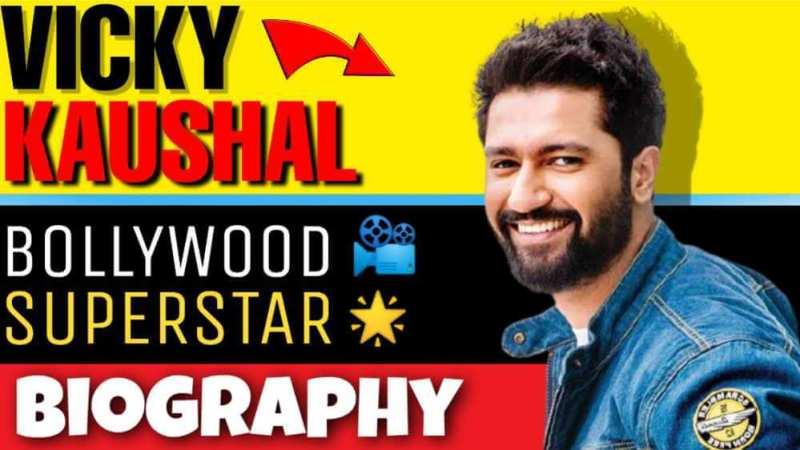 Vicky Kaushal Biography in Hindi
