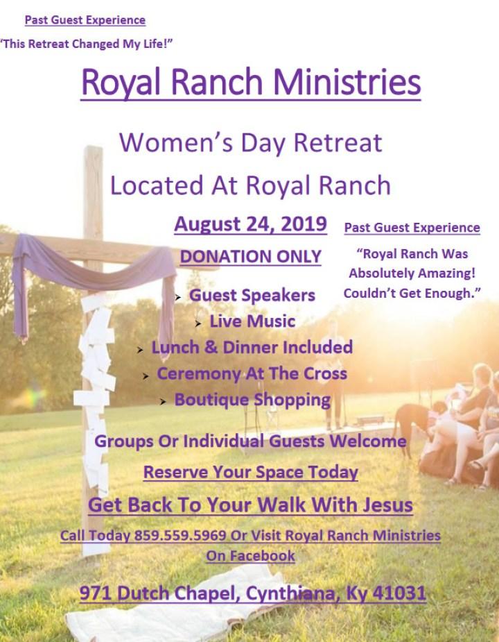 Royal Ranch Retreat August 26th, 2019