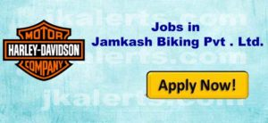 Harley Davidson, J&K ,Jamkash Biking Pvt . Ltd., Recruitment