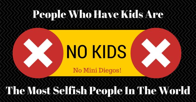 Say No To Kids