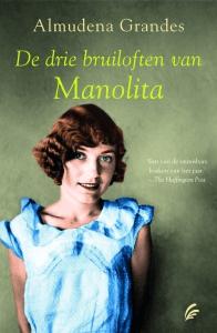 De drie bruiloften van Manolita Boek omslag
