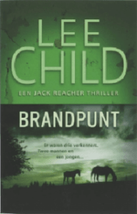 Brandpunt door Lee Child