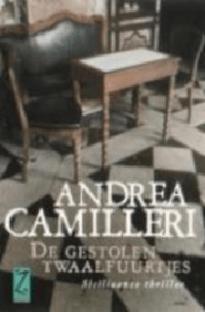 De gestolen twaalfuurtjes door Andrea Camilleri