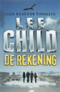 De rekening door Lee Child