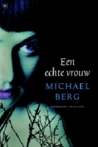 De cover van Een echte vrouw door Michael Berg