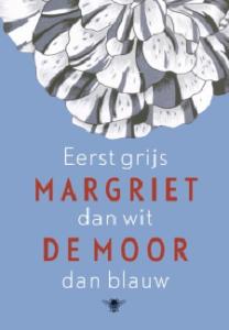 Book Cover: Eerst grijs dan wit dan blauw