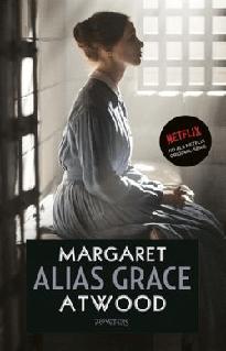 Alias Grace door Margaret Atwood