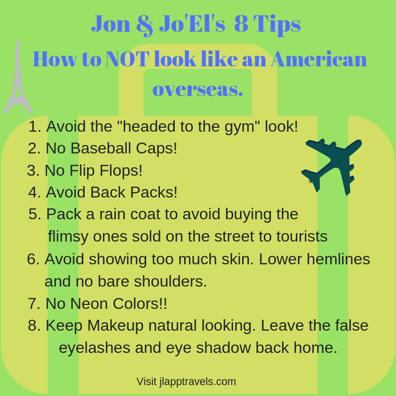 Top 8 Tips - How to NOT look like an American
