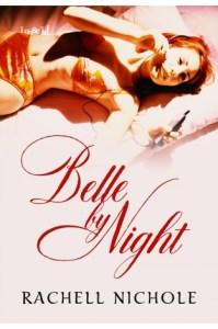 """""""Belle by Night"""" by Rachell Nichole"""