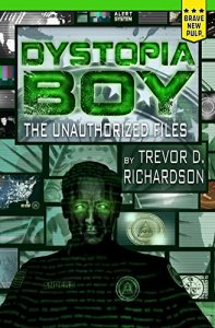 Dystopia Boy