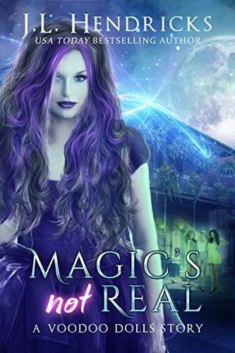 The Voodoo Dolls | A Voodoo Dolls Novella: Magic's Not Real
